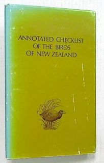 Annotated Checklist of The Birds of New Zealand