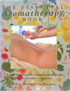 The Essential Aromatherapy Book
