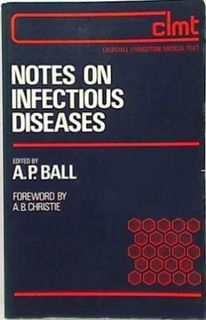 Notes on Infectious Diseases