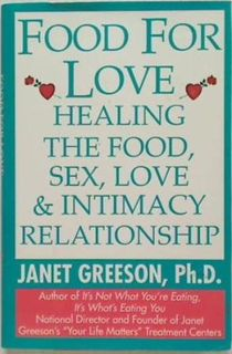 Food for Love. Healing the food, Sex,
