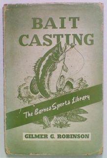 Bait Casting. A Barnes Sport Book