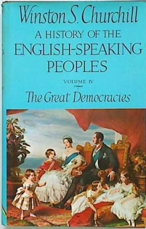 A History of the English Speaking People V4