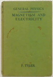 General Physics.Magnetism & Electricity