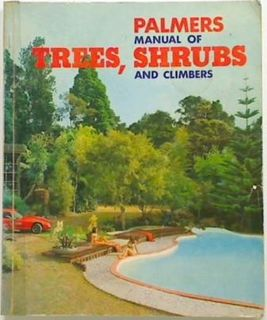 Palmers manual of Trees, Shrubs and