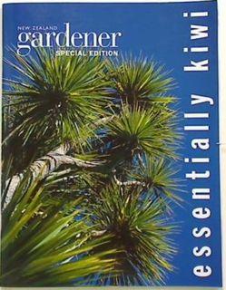 New Zealand Gardener. Essentially Kiwi