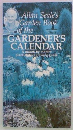 Allan Seale's Garden Book of the Gardener's