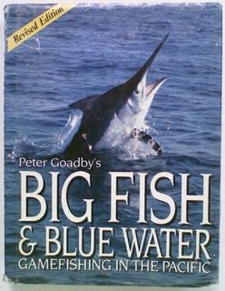 Big Fish & Blue Water Gamefishing in the Pacific