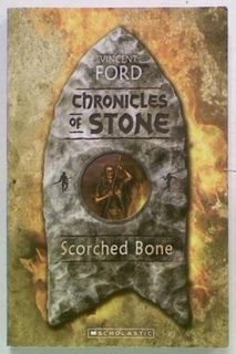 Chronicles of Stone. Scorched Bone