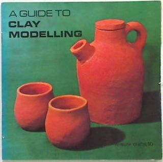 A Guide to Clay Modelling