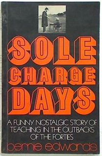 Sole Charge Days. A Funny Nostalgic Story