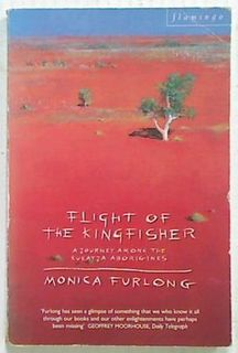 Flight of the Kingfisher. A Journey Among