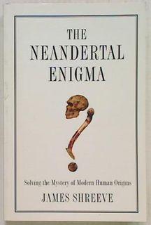 The Neandertal Enigma
