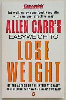 Allen Carr's Easy Weigh To Lose Weight