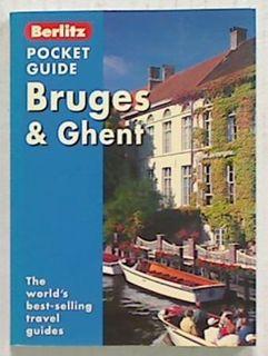 Berlitz Pocket Guide. Bruges & Ghent 2003