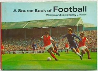 A Source Book of Football