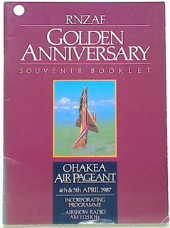 RNZAF Golden Anniversary Ohakea Air Page