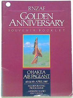 RNZAF Golden Anniversary Ohakea Air Page