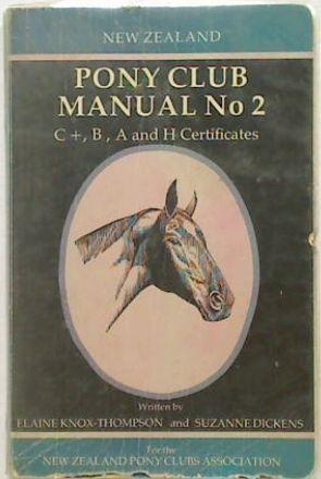 New Zealand Pony Club Manual No 2