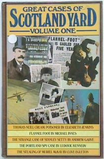 Great Cases of Scotland Yard (volume one)