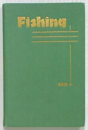Fishing. A Comprehensive Guide