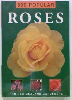 500 Popular Roses For New Zealand Gardeners