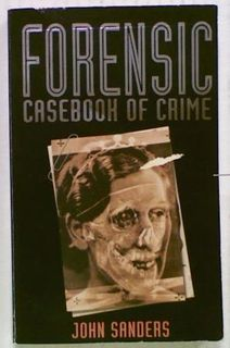 Forensic Casebook of Crime