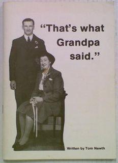 That's what Grandpa said.