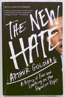 The New Hate: A History of Fear and Loathing