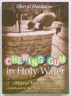 Chewing Gum in Holy Water. Mario Valentini's
