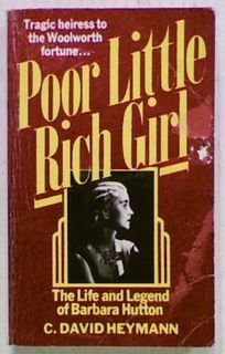 Poor Little Rich Girl. The Life and Legend