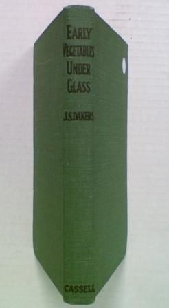 Early Vegetables Under Glass