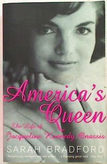 America's Queen. The Life of Jacqueline