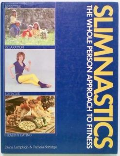 Slimnastics The Whole Person Approach to