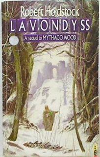 Lavondyss:A sequel to Mythago Wood