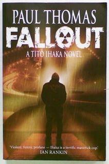 Fallout. A Tito Ihaka Novel