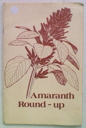 Amaranth Round Up