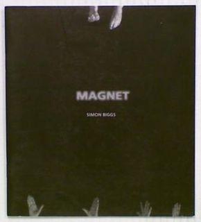 Magnet. Simon Biggs