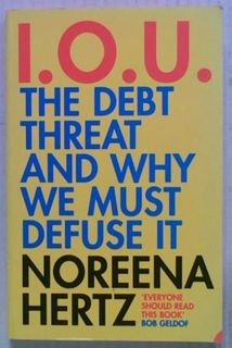 I.O.U. The Debt Threat And Why We Must