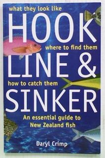 Hook Line & Sinker. An Essential Guide to