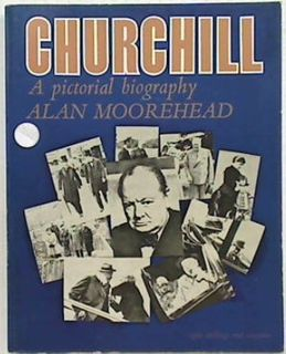 Churchill: A Pictorial Biography