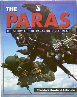 The Paras. The Story of The Parachute Regiment