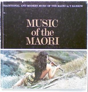 Traditional And Modern Music of the Maori