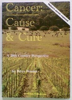 Cancer: Cause & Cure. A 20th Century