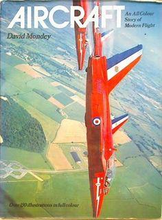 Aircraft. An All Colour Story of Modern