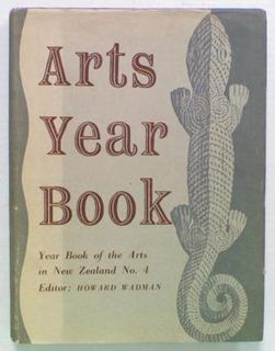 Arts Year Book. Year Book of the Arts in New Zealand