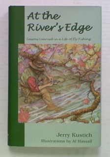 At the River's Edge. Lessons Learned in a Life