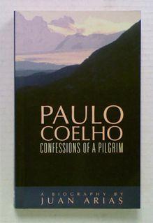 Paulo Coelho Confessions of a Pilgrim.