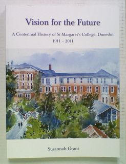 Vision for the Future. A Centennial History of St. Margaret's