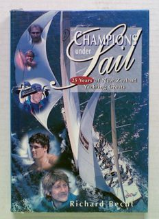 Champions under Sail. 25 Years of New Zealand