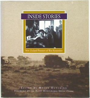 Inside Stories. New Zealand Prisoners of